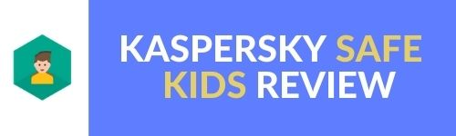 KASPERSKY SAFE KIDS REVIEW WEBTOOLSOFFERS