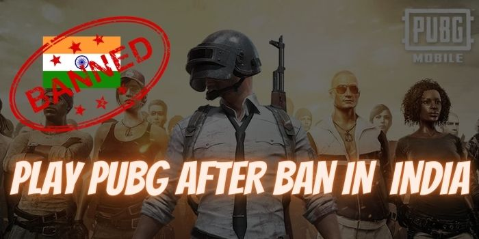 PLAY PUBG AFTER BAN IN INDIA