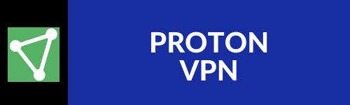 PROTON VPN REVIEW