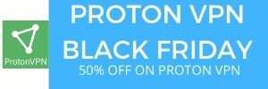 PROTON VPNN BLACK FRIDAY EXCLUSIVE OFFER FOR WEBTOOLSOFFERS USERS