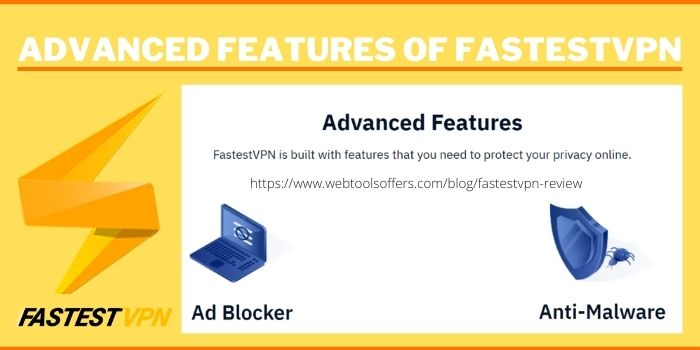 fastest vpn review-advanced features