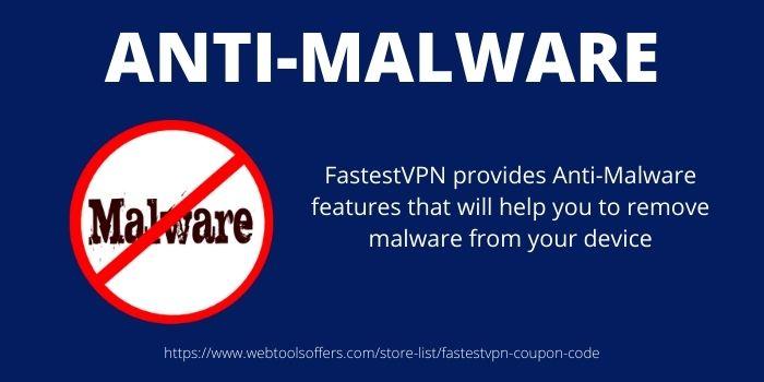 Anti-Malware- FastestVPN Discount Coupon