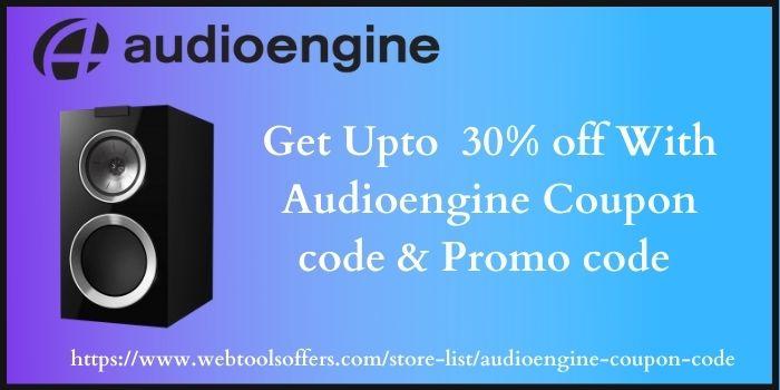 Get-Upto-30-off-With-Audioengine-Discount-code