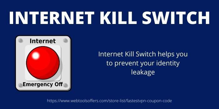 Internet Kill Switch- FastestVPN Offer