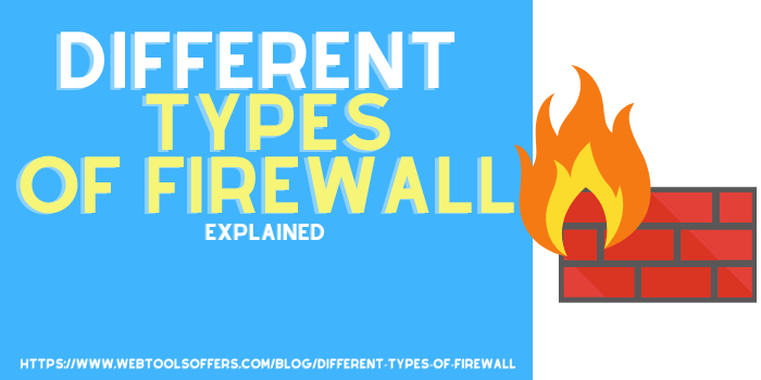TYPES OF FIREWALLS EXPLAINED EASY LANGUAGE WEBTOOLSOFFERS.COM