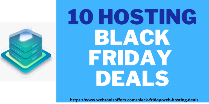 10 best hosting black friday deals at webtoolsoffers.com