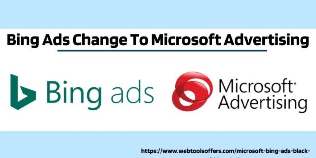 Bing Ads Change To Microsoft Advertising