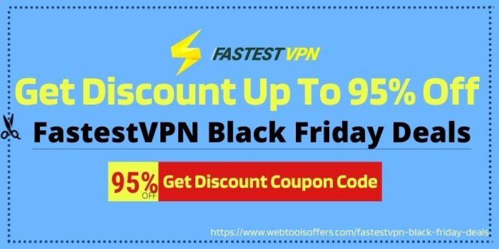 FastestVPN Black Friday Discount Coupon Code
