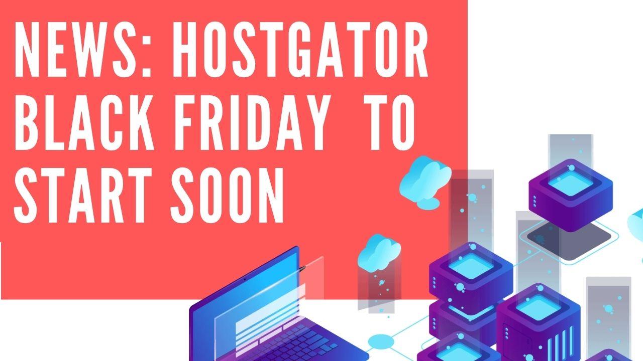 hostgator black friday sale to begin soon at webtoolsoffers.com