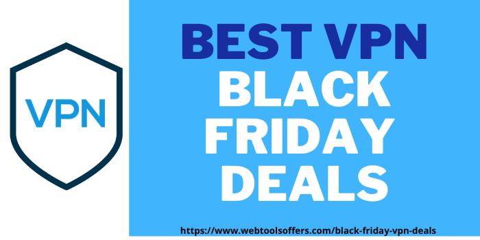 top black friday vpn deals at webtoolsoffers.com