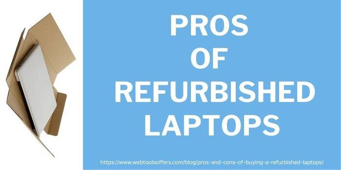 Pros of refurbished laptops