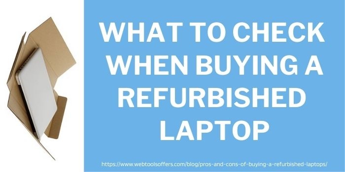 What To Check When Buying A Refurbished Laptop